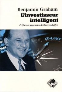 Benjamin Graham – L'investisseur intelligent