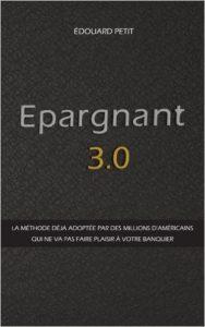 Edouard Petit – Epargnant 3.0