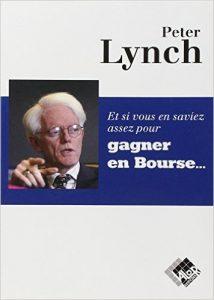 Peter Lynch – Gagner en bourse