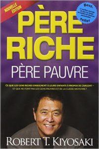 Robert Kiyosaki – Père pauvre, père riche